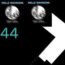 Welle Wahnsinn 44