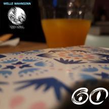 Welle Wahnsinn 60