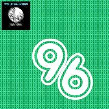Welle Wahnsinn 96