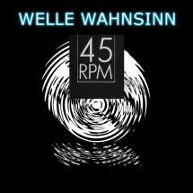 Welle Wahnsinn 45