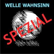 Welle Wahnsinn Spezial 2