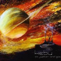 Kebu - To Jupiter And Back